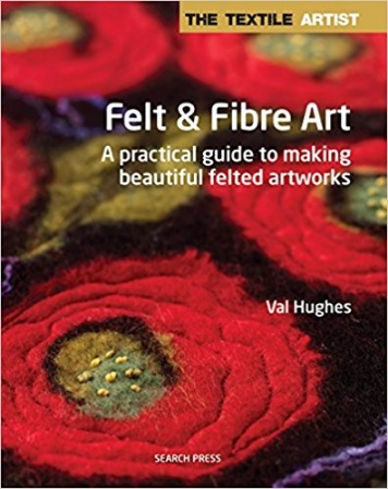Felt and Fibre Art