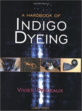Handbook of indigo Dyeing