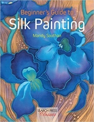 Beginners Guide to Silk Painting