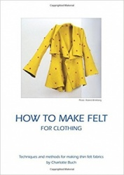 How to Make Felt for Clothing